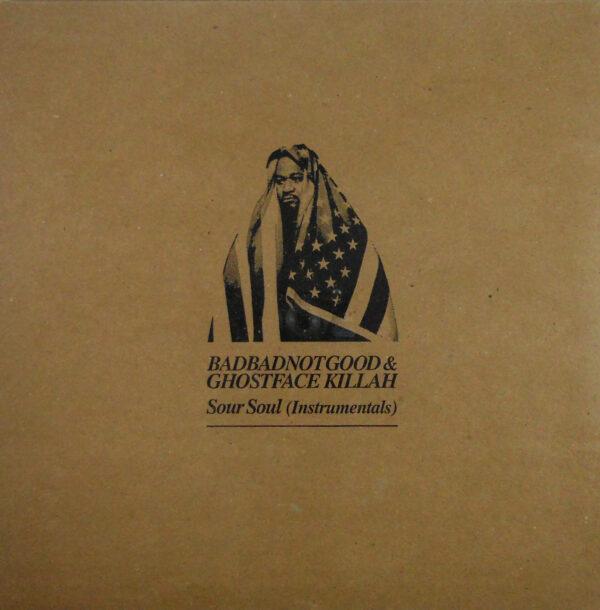 BADBADNOTGOOD & GHOSTFACE KILLAH sour soul (instrumentals) LP