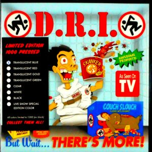 D.R.I. but wait there's more - blue vinyl 7""