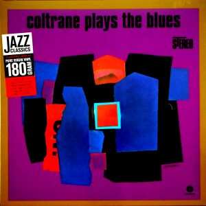 COLTRANE, JOHN coltrane plays the blues LP