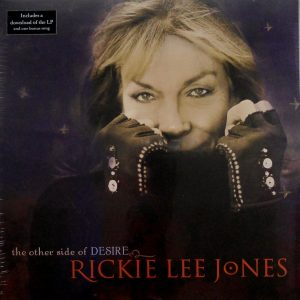 JONES, RICKIE LEE the other side of desire LP