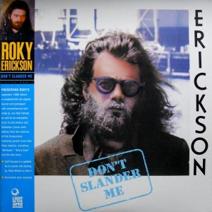 ROKY ERICKSON don't slander me LP