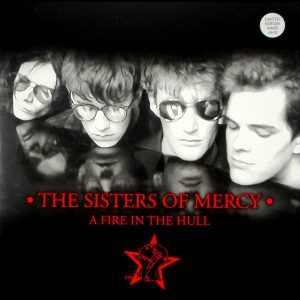 SISTERS OF MERCY, THE a fire in the hull LP