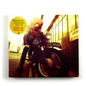 ADMIRAL SIR CLOUDESLEY SHOVELL check 'em before you wreck 'em CD
