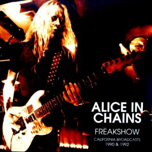 ALICE IN CHAINS freakshow LP