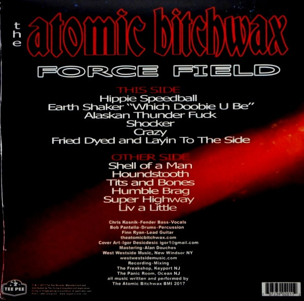 ATOMIC BITCHWAX, THE force field LP