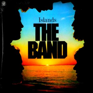 BAND, THE islands LP