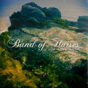BAND OF HORSES mirage rock LP