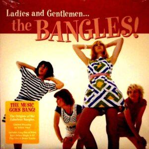 BANGLES, THE the bangles ladies and gentlemen....the bangles - yellow vinyl LP