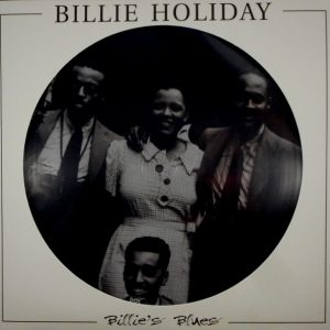HOLIDAY, BILLIE billie's blues - pic disc LP