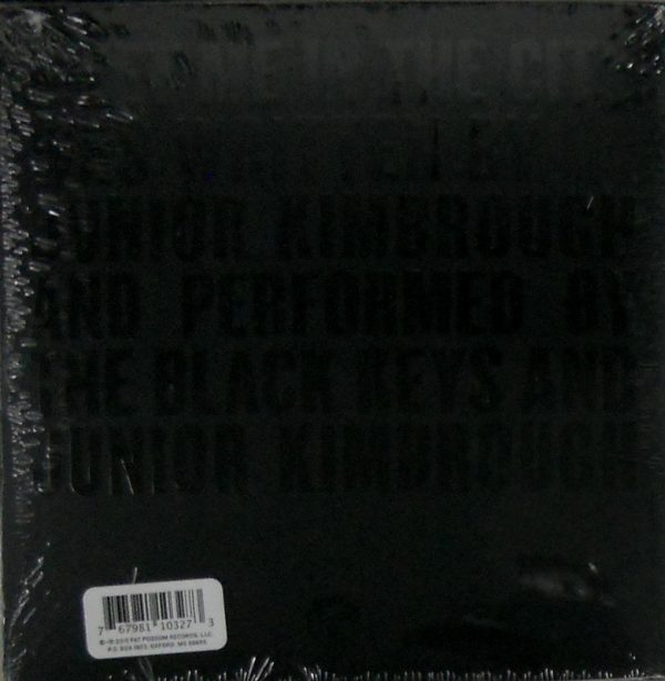 """BLACK KEYS, THE / JUNIOR KIMBROUGH meet me in the city 7"""" inch back"""