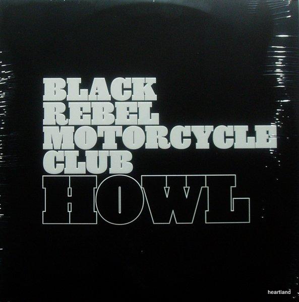 black rebel motorcycle club howl lp