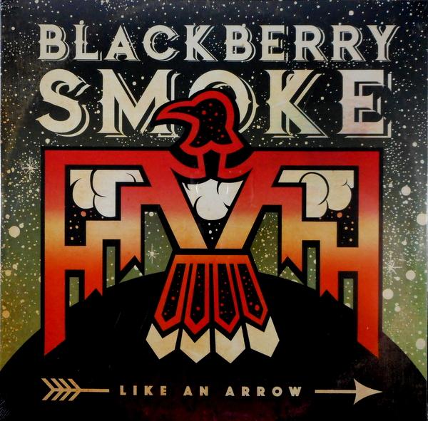 BLACKBERRY SMOKE like an arrow LP
