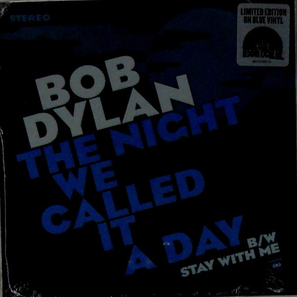 "DYLAN, BOB the night they called it a day 7"" inch"