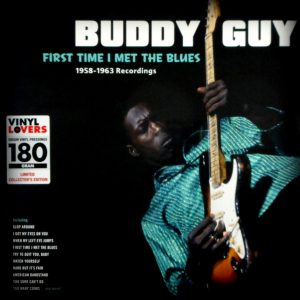 GUY, BUDDY first time I met the blues LP