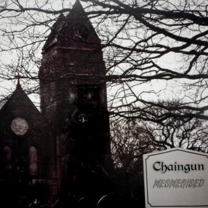 CHAINGUN mesmerised LP