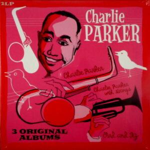 PARKER, CHARLIE 3 original albums LP