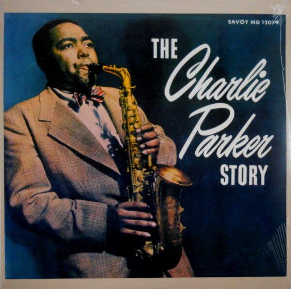 PARKER, CHARLIE the charlie parker story LP
