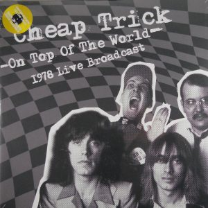 cheap trick on top of the world lp 1
