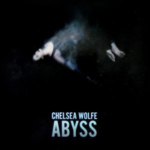 WOLFE, CHELSEA abyss LP