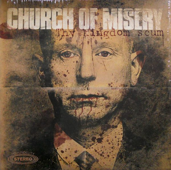 church of misery thy kingdom scum lp front.JPG
