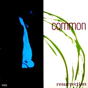 COMMON resurrection LP