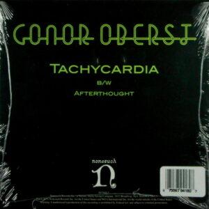 """OBERST, CONOR tachycardia 7"""""""