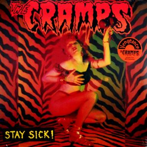 CRAMPS, THE stay sick LP