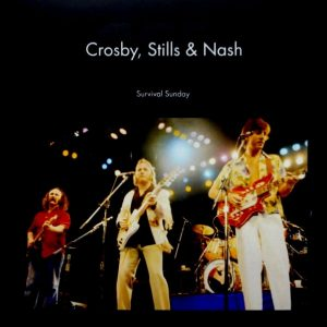 CROSBY, STILLS, NASH survival Sunday LP