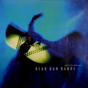 DEAD CAN DANCE spiritchaser LP