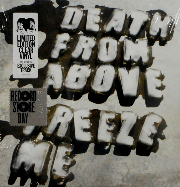DEATH FROM ABOVE freeze me 7""