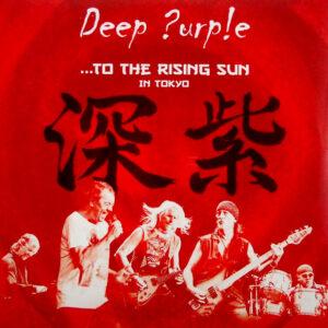 DEEP PURPLE to the rising sun LP