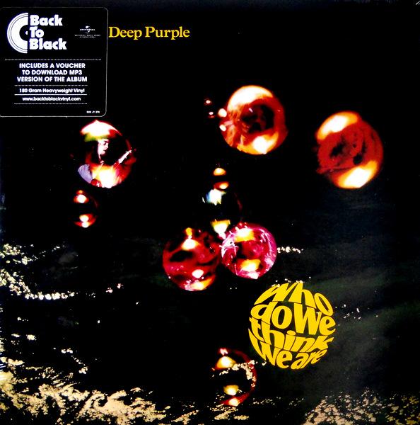 DEEP PURPLE who do we think we are - 180g vinyl LP