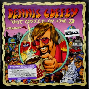 COFFEY, DENNIS hot coffey in the d LP