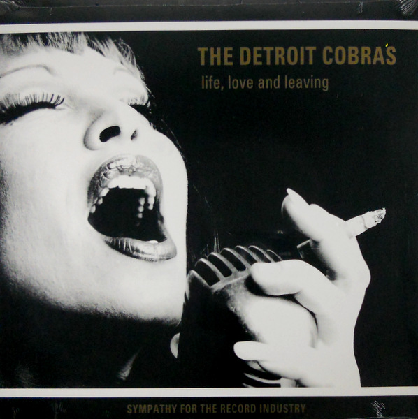 DETROIT COBRAS, THE life, love and leaving LP