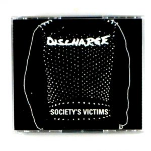 DISCHARGE society's victims CD