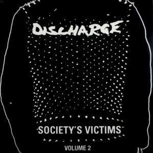DISCHARGE society's victims - vol 2 LP
