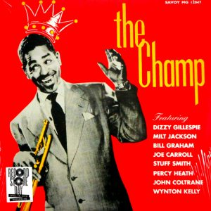 GILLESPIE, DIZZY the champ LP