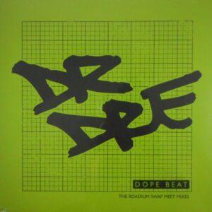 DR DRE dope beat - the roadium swap meet mixes LP
