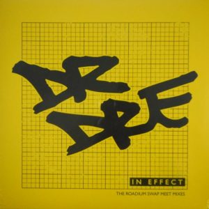 DR DRE in effect - the roadium swap meet mixes LP