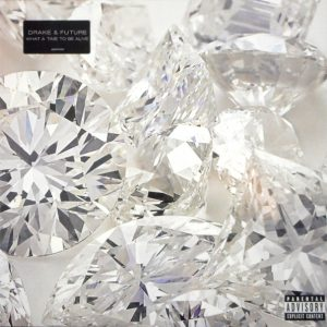 DRAKE & FUTURE what a time to be alive LP