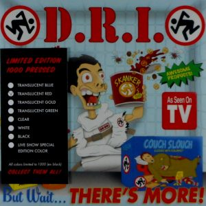 D.R.I. but wait there's more - red vinyl 7""