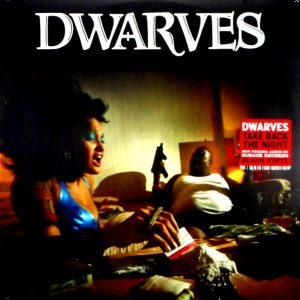DWARVES take back the night LP
