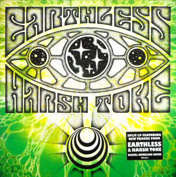EARTHLESS/HARSH TOKE earthless/harsh toke LP