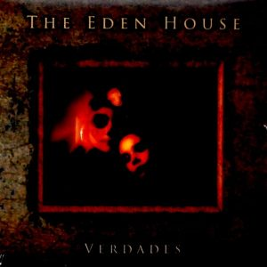 EDEN HOUSE, THE verdades 7""