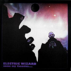 electric wizard come my fanatics lp