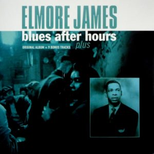 JAMES, ELMORE blues after hours LP
