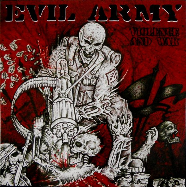 EVIL ARMY violence and war LP