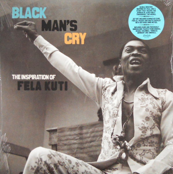 VARIOUS ARTISTS black man's cry - the inspiration of fela kuti LP