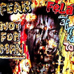 KUTI, FELA fear not for man LP
