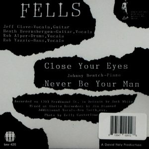 FELLS close your eyes 7""
